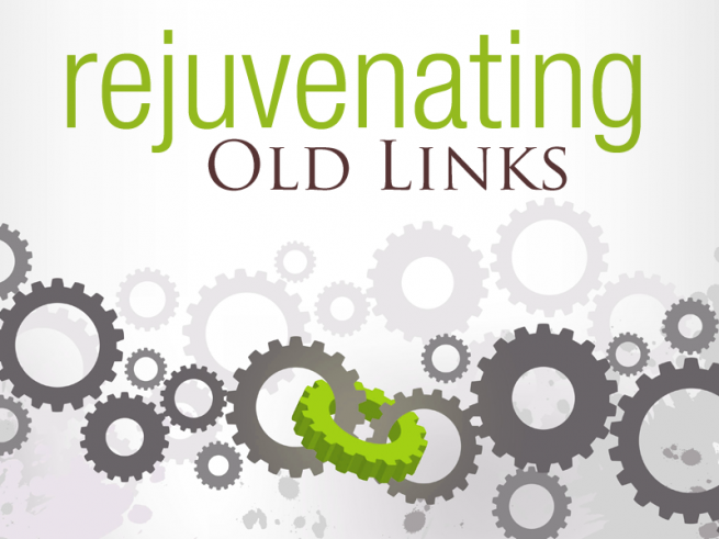 Rejuvenating Old Links