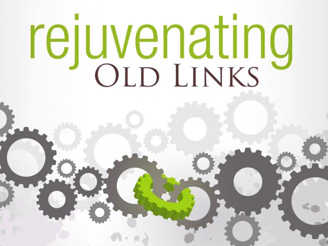Rejuvenating Old Links